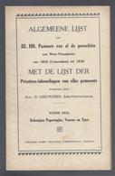 ALGEMEENE LIJST DER PASTOORS VAN 1802 TOT 1930 DEKENIJEN POPERINGE VEURNE EN IEPER LESCOUHIER ALLE PAROCHIES ZIE SCAN 2 - Books, Magazines, Comics