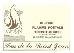 25 – TREPORT : 1er Jour Flamme Postale Tréport-Doubs – Feu De La St-Jean – 27 Juin 1987 – 20e Anniversaire - France