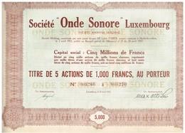 Titre Ancien -Société Onde Sonore Luxembourg - Société Anonyme Holding -  Titre De 1932 - Banque & Assurance