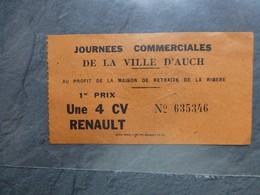 AUCH 1946, Journées Commerciales, 1er Prix Une 4 CV RENAULT ;  Ref 1320  ; PAP10 - Biglietti D'ingresso