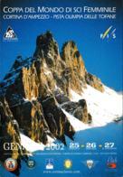 Italy Postcard Cortina D'Ampezzo 2002 Cortina Coppa Del Mondo Di Sci Used (DD20-57) - Ski