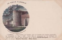 LE VIEUX CAMBRAI - Cambrai