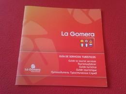 LIBRO GUÍA DE VIAJES TURISMO O SIMILAR LA GOMERA ISLAS CANARIAS SPAIN GUÍA SERVICIOS TURÍSTICOS CANARY ISLANDS TOURISM.. - Vita Quotidiana