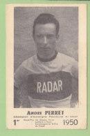 André PERRET, Vainqueur Du Grand Prix Des Gueules Noires 1950, Champion D'Auvergne . 2 Scans. Radar - Cyclisme