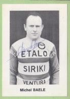 Michel BAELE, Autographe Manuscrit, Dédicace. 2 Scans. Etalo Siriki 1969 - Cycling