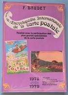 BAUDET ENCYCLOPEDIE DE LA CARTE POSTALE ORIGINE OBLITERATIONS REGIONALISME THEMES ILLUSTRATEURS Voir Les 26 Photos - Livres