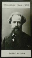 Élisée Reclus Par Nadar, Géographe Communard Né à Sainte-Foy-la-Grande † Torhout - Collection Photo Felix POTIN 1900 - Félix Potin