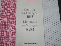 AIR FRANCE - Contrôle Des Changes....OUI! Limitation Des Voyages....NON! (12 Pages) - Aviation Commerciale