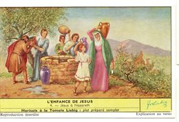 """S1667- CHROMO LIEBIG - 1957 - """" L'ENFANCE DE JESUS """" : 4. A NAZARETH - Liebig"""