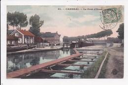 CP 59 CAMBRAI Le Pont D'Erre - Cambrai