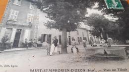 Cpa St Symphorien  D Ozon (Isère) Place  Des Tilleuls Animées - Autres Communes