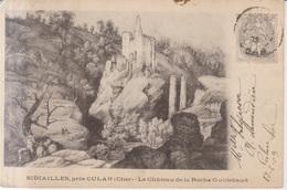 Sidiailles Le Chateau De La Roche Guillebaud 1903 - Culan