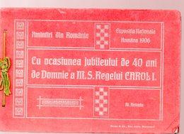 Roumanie /Romania Ocasiunea Jubileului De 40 Ani De Domnie A MS Regelui Carol1 .expusitiia Nationale 1906 (PPP11725) - Tourism Brochures