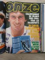 Onze N°115 Juillet 1985 Championnat De France 1985-1986 - Non Inclus Le Calendrier De Poche - Sport