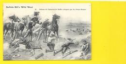 Buffalo Bill's Wild West Défense De Chasseurs De Buffles Attaqués Par Les Peaux Rouges - Cirque