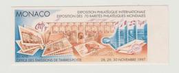 MONACO -- Vignette Sur L'exposition Philatélique Internationale Du 28, 29, 30 Novembre 1997 - Monaco