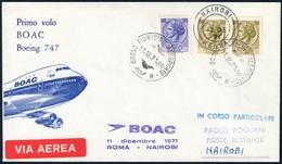 BUSTA PRIMO VOLO B747 BOAC ROMA NAIROBI DEL 11.12.1971 - CON ANNULLI DI PARTENZA E ARRIVO - SASSONE 1076 X 2 / 1077 - 6. 1946-.. Repubblica