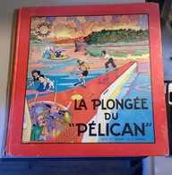 Fripounet Et Marisette T 7 La Plongée Du 'Pélican RE-ED BE FLEURUS 11/1983 Bonnet (BI4) - Editions Originales (langue Française)