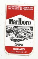 Autocollant , Sport Automobile ,NOGARO , 1981 , Castrol , Marlboro , Championnat De France , Voitures De Production - Stickers