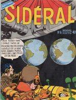 SIDERAL N° 6 MENSUEL PUBLICATION ARTIMA SEPTEMBRE 1958 TERRES JUMELLES AVENTURE SCIENCE FICTION MARTIENS - Arédit & Artima