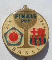 Slovan CHZJD Bratislava : C.F.Barcelona  Finále PVP  Basel 1969  FOOTBALL CLUB SOCCER / FUTBOL / CALCIO PINS BADGES P4/1 - Fútbol