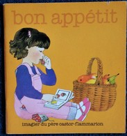 Imagier Du Père Castor - Bon Appétit - Flammarion - ( 1984 ) . - Other