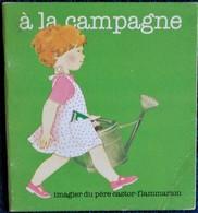Imagier Du Père Castor - à La Campagne - Flammarion - ( 1984 ) . - Other