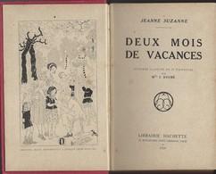 Bibliothèque Rose Illustrée Hachette De 1924 -  Jeanne Suzanne Deux Mois De Vacances - Libros, Revistas, Cómics