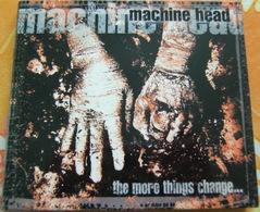 MACHINE HEAD - The More Things Change..... CD DIGIPACK - Hard Rock & Metal