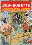 736. BOB & BOBETTE (Willy Vandersteen) LES MOUSQUETAIRES ENDIABLES - Boeken, Tijdschriften, Stripverhalen
