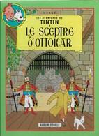 ALBUM DOUBLE TINTIN LE SCEPTRE D'OTTOKAR + L'AFFAIRE TOURNESOL 1/7 - Tintin