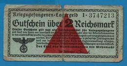 GERMANY GUTSCHEIN 2 REICHSMARK  ND (1939) Military  Prisoners Of War Camps  Wehrmacht Ro519 - [ 4] 1933-1945 : Third Reich