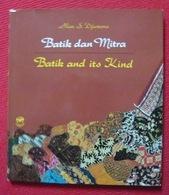 Batik Dan Mitra – Batik And Its Kind - Histoire De L'Art Et Critique