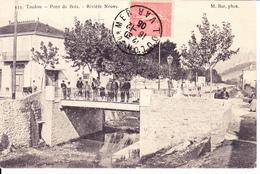 TOULON, Var: Pont De Bois. Rivière Neuve N°333   M.Bart Phot. - Toulon