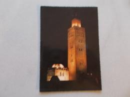 LE MAROC PITTORESQUE  LA KOUTOUBIA DE NUIT ( MAROC ) VOYAGEE - Morocco
