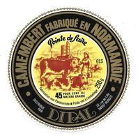ETIQUETTE De FROMAGE..CAMEMBERT Fabriqué En NORMANDIE ( Orne 61-S)..Pointe De Saire..distribué Par DIPAL - Cheese