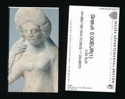 R77- Ticket D'entrée -Musée Départemental Breton-Quimper 2002-Venus Terre Cuite - Tickets D'entrée
