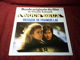 A NOUS DEUX   MUSIQUE ORIGINALE DU FILM  DE FRANCIS LAI  AVEC JACQUES  DUTRONC - Musique De Films