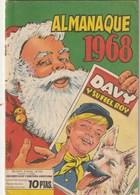 España. Revista Juvenil De Comicos. Davy Y Su Fiel Roy.  Almanaque 1968. Completa. - Libri, Riviste, Fumetti