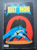 BAT MAN - BIMESTRIEL N° 3 - POCHE  - VOIR SCAN - Batman