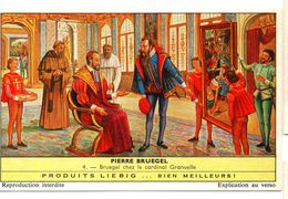 "S1781- CHROMO LIEBIG - 1962 - "" PIERRE BRUEGEL "" : 4. CHEZ LE CARDINAL GRANVELLE - Liebig"