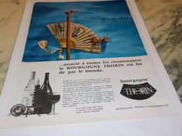 ANCIENNE PUBLICITE DEPUIS 1843 VIN LES  BOURGOGNES  THORIN 1967 - Alcools