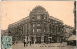 31ps 432 CPA - LILLE - HOTEL DES POSTES - Lille