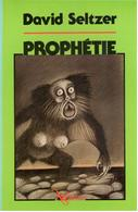 David Seltzer - Prophétie - NéO Plus 9 - Fantastic