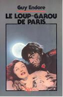 Guy Endore - Le Loup-garou De Paris - NéO Plus 10 - Fantastic