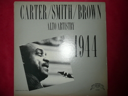 LP33 N°2475 - CARTER / SMITH / BROWN - ALTO ARTISTRY 1944 TLP-5543 - Jazz
