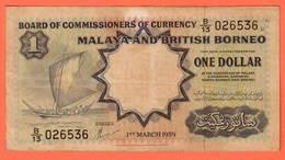 MALAYSIA And BRITISH BORNEO - 1 Dollar Du 01 03 1959 Pick 8 - Malaysie