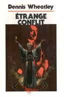 Dennis Wheatley - Etrange Conflit - NéO Plus 15 - Fantastic