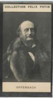 Jacques Offenbach Par NADAR  Compositeur D'operettes Et Violoncelliste Virtuose  - Collection Photo Felix POTIN 1900 - Félix Potin