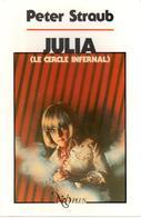 Peter Straub - Julia (Le Cercle Infernal) - NéO Plus 18 - Fantastic